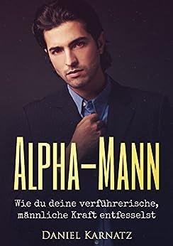 Alpha mann flirten