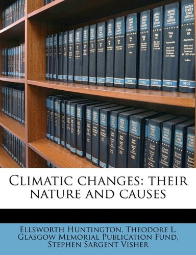 Climatic changes: their nature and causes pdf epub