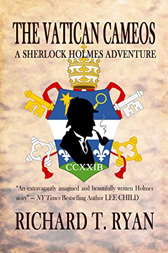 The Vatican Cameos: A Sherlock Holmes Adventure by [Ryan, Richard T.]
