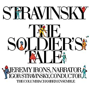 Stravinsky: The Soldier's Tale (Histoire du Soldat) (Complete)