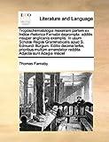 Troposchematologia Maximam Partem Ex Indice Rhetorico Farnabii Deprompt, Thomas Farnaby, 1171007809