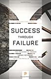 Success Through Failure: The Paradox of Design