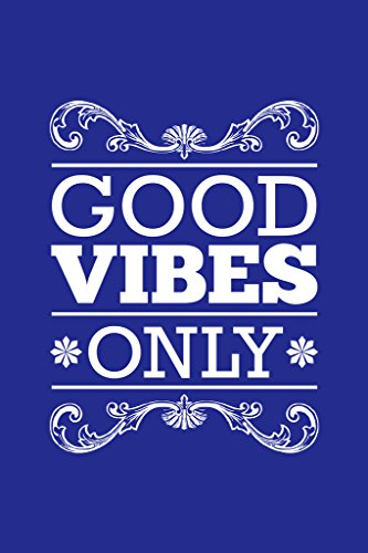 Good Vibes Only Blue II Motivational Inspirational Poster
