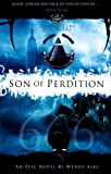 Son Of Perdition (Chronicles Of Brothers: Volume 3): Book Three