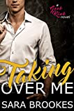 Taking Over Me (Geek Kink Book 1)