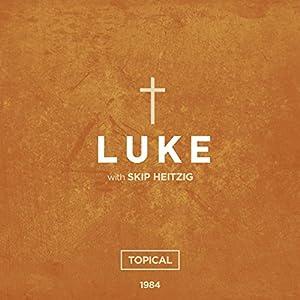 42 Luke - Topical - 1984 Speech