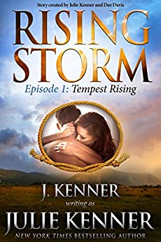 Tempest Rising: Episode 1 (Rising Storm) by [Kenner, Julie, Kenner, J.]
