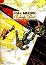 Jean Graton illustre l'Oncle Paul, Tome 3 : 12 Histoires vraies d'exploits en temps de guerre par Graton