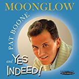 Moonglow & Yes Indeed!