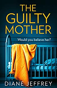 The Guilty Mother by Diane Jeffrey ebook deal