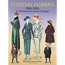 Everyday Fashions, 1909-1920, As Pictured in Sears Catalogs