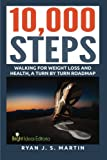 10,000 Steps: Waking for Weight Loss and