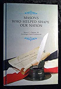 Hardcover Masons Who Helped Shape Our Nation Book