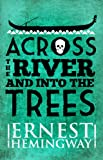 Front cover for the book Across the River and into the Trees by Ernest Hemingway