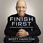 Finish First: Winning Changes Everything | Scott Hamilton,Allison Fallon - contributor