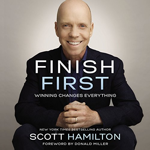 Finish First: Winning Changes Everything Audiobook [Free Download by Trial] thumbnail