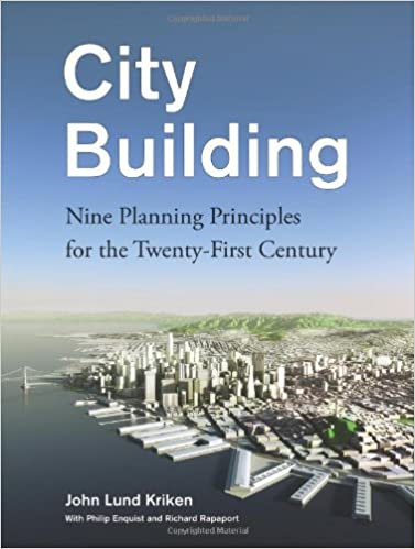 Book City Building: Nine Planning Principles for the Twenty-First Century
