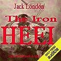 The Iron Heel Hörbuch von Jack London Gesprochen von: Darla Middlebrook, Mike Vendetti