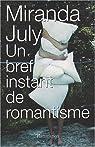 Un bref instant de romantisme par July