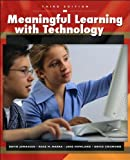 img - for Meaningful Learning with Technology (text only) 3rd (Third) edition by J.Howland,R.M.Marra,D.P.Crismond D.H.Jonassen book / textbook / text book