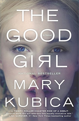 The Good Girl by [Kubica, Mary]
