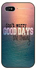 iPhone 5C Don't worry, good days are coming, black plastic case / Inspirational and motivational life quotes / SURELOCK AUTHENTIC
