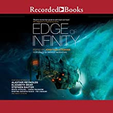 Edge of Infinity Audiobook by Jonathan Strahan Narrated by Chris Sorenson, Adenrele Ojo, Laura Waddell, Susan Nezami, Anil Margsahayam, Ramon de Ocampo, Michael Welch