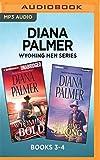 Diana Palmer Wyoming Men Series: Books 3-4: Wyoming Bold & Wyoming Strong
