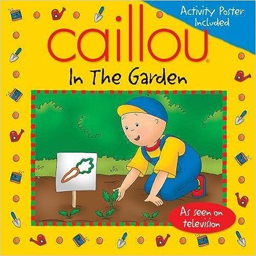 In the Garden Caillou