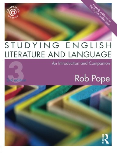 Studying English Literature and Language: An Introduction and Companion by Routledge
