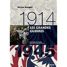 Grandes guerres (Les) 1914 - 1945