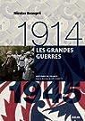 Les grandes guerres : 1914 / 1945 par Beaupré