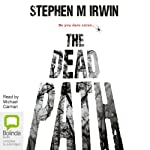 The Dead Path | Stephen M. Irwin