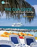 img - for The CLIA Guide to the Cruise Industry book / textbook / text book