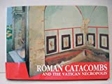 download ebook roman catacombs and the vatican necropolis: a guide with reconstructions (past & present) pdf epub