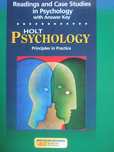Holt Psychology: Principles in Practice: Readings and Case Studies in Psychology with Answer Key