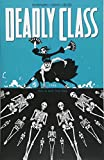 img - for Deadly Class Volume 6: This Is Not the End book / textbook / text book