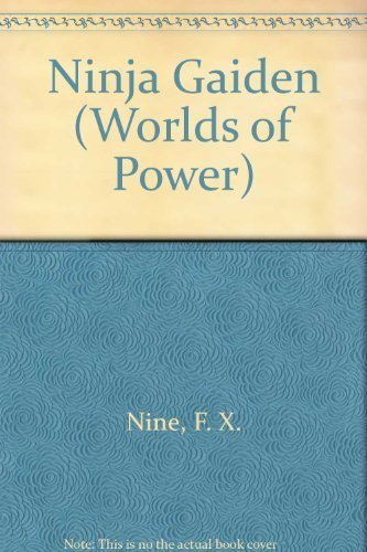 Ninja Gaiden (Worlds of Power): Amazon.es: F. X. Nine ...