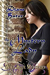 The Mystery Lady (Wild Blue Mysteries Book 2)