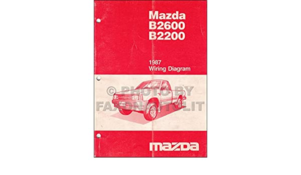 1987 mazda b2200 b2600 pickup truck wiring diagram manual original: mazda:  amazon com: books