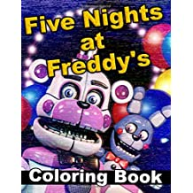 Five Nights At Freddy's Coloring Book: Great Coloring Pages for Kids and Adults (2018)
