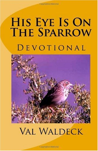 His Eye Is On The Sparrow: Celebrating the Love of God