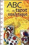 ABC du tarot analytique par Lamour