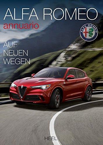 Alfa Romeo Annuario: Das offizielle Alfa Romeo Jahrbuch 2016