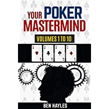 Your Poker Mastermind Vols 1 to 10: Answers Your Questions