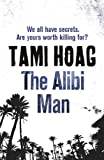 The Alibi Man by Tami Hoag front cover