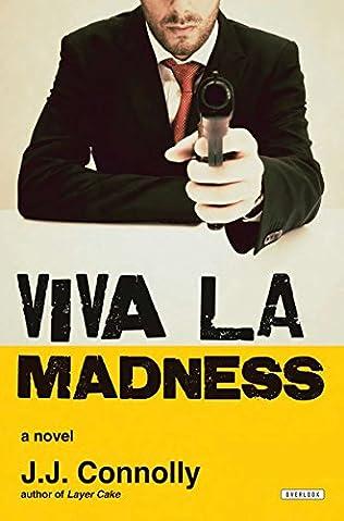 book cover of Viva La Madness