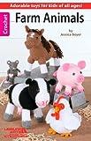 Farm Animals: Crochet
