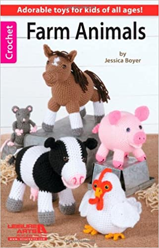 Farm Animals Adorable Toys For Kids Of All Ages Crochet Leisure