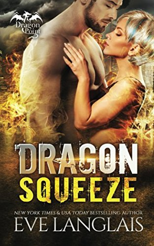 Download Dragon Squeeze (Dragon Point) ebook